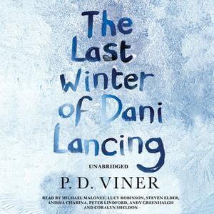 «The Last Winter of Dani Lancing» by P.D. Viner
