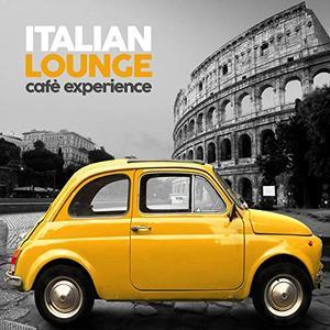 VA - Italian Lounge Cafe Experience (2019)