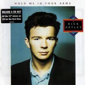 Rick Astley - Hold Me In Your Arms (1988) {2010, Deluxe Edition}