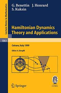 Hamiltonian Dynamics - Theory and Applications (Repost)