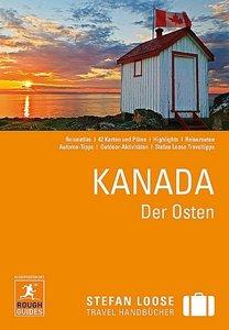 Stefan Loose Reiseführer Kanada Der Osten: mit Reiseatlas, Auflage: 4