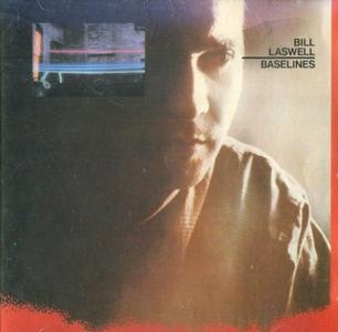 Bill Laswell - Baselines (1983) {Celluloid}