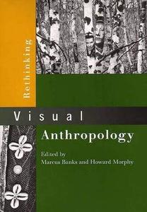 Rethinking Visual Anthropology