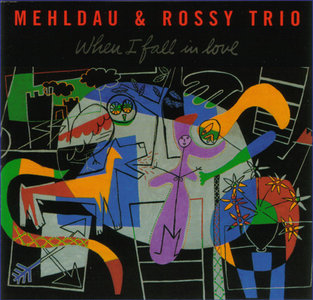 Brad Mehldau & Rossy Trio - When I Fall in Love (1994)