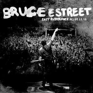 Bruce Springsteen & The E Street Band - 2012-09-22 MetLife Stadium, East Rutherford, NJ (2019) [Official Digital Download]