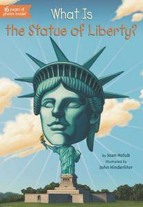 What Is the Statue of Liberty? (What Was...?) (repost)