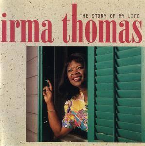 Irma Thomas - The Story Of My Life (1997)
