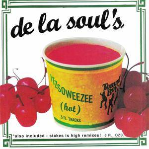 De La Soul - Itzsoweezee (Hot) (US CD5) (1996) {Tommy Boy} **[RE-UP]**