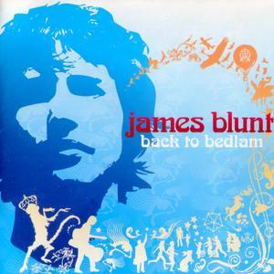 James Blunt - Back To Bedlam (2004) {2007, Reissue}