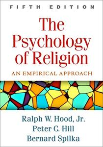 The Psychology of Religion: An Empirical Approach, 5th Edition
