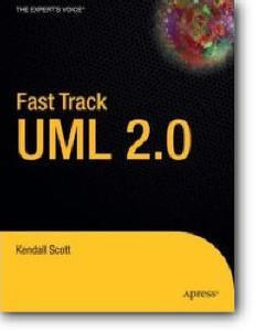 Kendall Scott, «Fast Track UML 2.0»