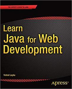 Learn Java for Web Development: Modern Java Web Development (Repost)