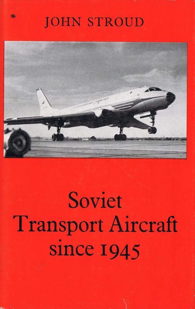 Soviet Transport Aircraft since 1945 (repost)