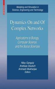 Dynamics On and Of Complex Networks: Applications to Biology, Computer Science, and the Social Sciences (Repost)