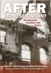 After Representation?: The Holocaust, Literature, and Culture (Repost)
