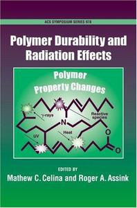 Polymer Durability and Radiation Effects