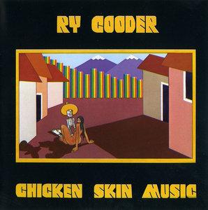 Ry Cooder - Chicken Skin Music (1976) Reissue 1999 [Re-Up]