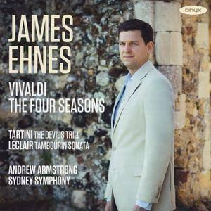 Vivaldi, Tartini & Leclair - The Four Seasons, The Devil's Trill, Tambourin Sonata - James Ehnes (2015) {ONYX Classics 4134}