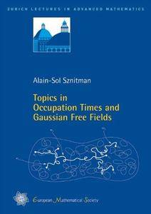 Topics in Occupation Times and Gaussian Free Fields (Repost)