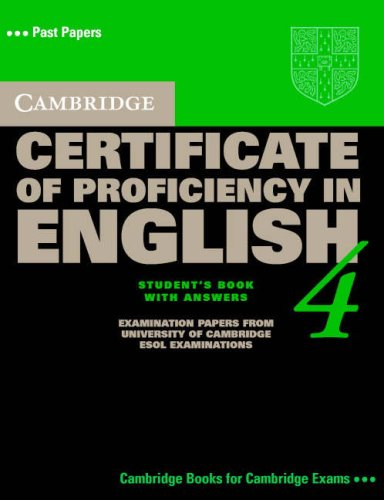 Cambridge Certificate of Proficiency in English 4 Student's Book with Answers