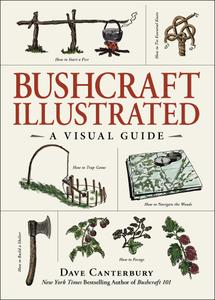 Bushcraft Illustrated: A Visual Guide (Bushcraft)