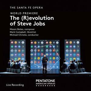 The Santa Fe Opera & Michael Christie - Mason Bates: The (R)evolution of Steve Jobs (2018) [Official Digital Download 24/96]