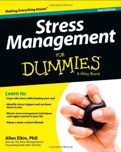 Stress Management For Dummies, 2nd Edition (Repost)