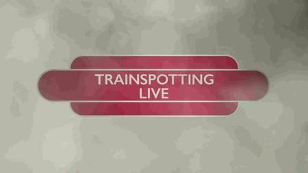 BBC - Trainspotting Live (2016)