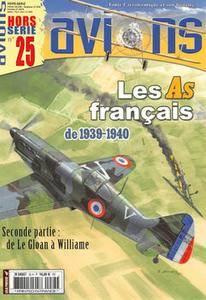 Les As Francais 1939-1940: de Le Gloan a Williames - Avions Hors-Serie №25 2009