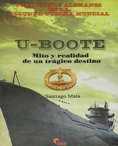 U-Boote: Mito y Realidad de un Tragico Destino (repost)
