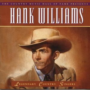 Hank Williams - Legendary Country Singers (2002) REPOST