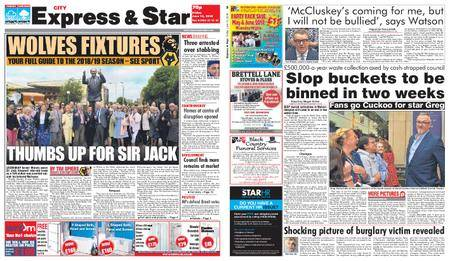 Express and Star City Edition – June 15, 2018