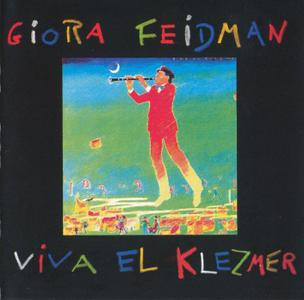 Giora Feidman - Viva El Klezmer (1991) {pläne 88712}