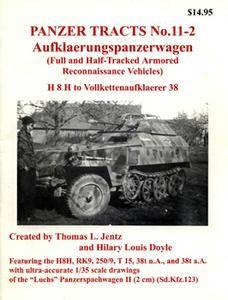 Aufklaerungspanzerwagen: Full and Half-Track Armored Reconnaissance Vehicles (Panzer Tracts 11-02)
