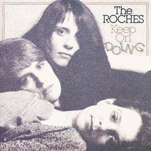 The Roches - Keep On Doing (1982 Reissue) (1988)
