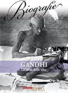 AA.VV. - Gandhi. La forza delle idee (2013)