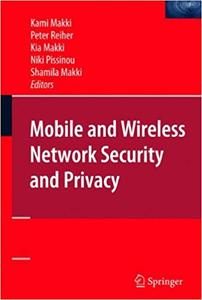 Mobile and Wireless Network Security and Privacy (Repost)