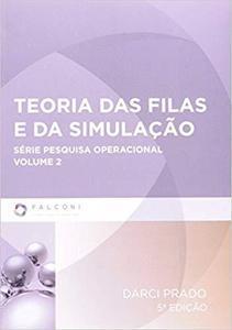 Teoria das Filas e da Simulação - Volume 2 (Em Portuguese do Brasil)