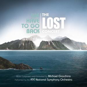Michael Giacchino - We Have to Go Back: The LOST Concert (2019)