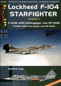 Lockheed F-104 Starfighter part 2 (The Aircraft of the Modern German Army 004)