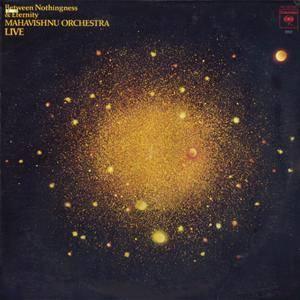 Mahavishnu Orchestra - Between Nothingness & Eternity (1973) US 1st Pressing - LP/FLAC In 24bit/96kHz
