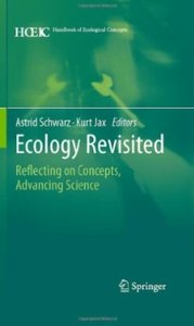 Ecology Revisited: Reflecting on Concepts, Advancing Science