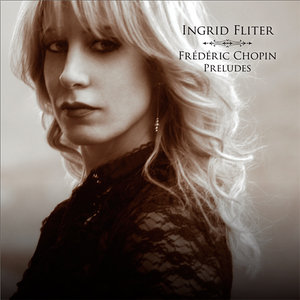 Ingrid Fliter - Chopin: Preludes (2014) [Official Digital Download 24-bit/96kHz]