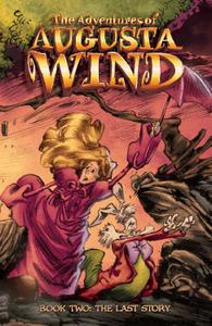 IDW-Adventures Of Augusta Wind Vol 02 The Last Story 2020 Hybrid Comic eBook