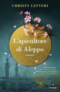 Christy Lefteri - L'apicultore di Aleppo