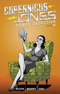 Copernicus Jones - Robot Detective 006 2015 digital Son of Ultron-Empire
