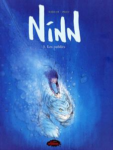 Ninn - Tome 3 - Les Oubliés