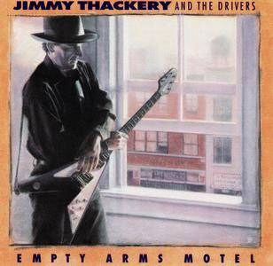 Jimmy Thackery & The Drivers - Empty Arms Motel (1992)