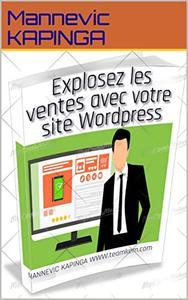 Explosez les ventes avec votre site wordpress