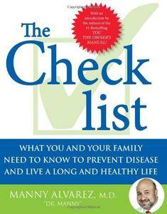 The Checklist: What You and Your Family Need to Know to Prevent Disease and Live a Long and Healthy Life (Repost)